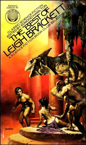 The Best of Leigh Brackett (A Del Rey Book)