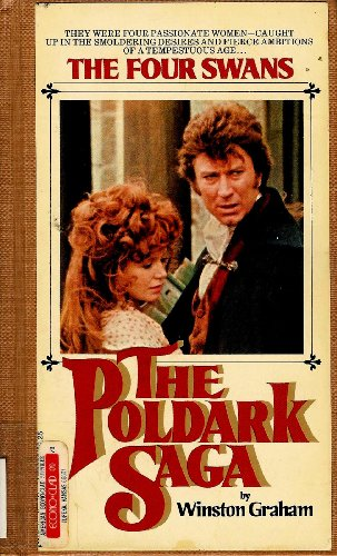 9780345260055: The Four Swans: A Novel of Cornwall, 1795-1797 (Poldark 6)