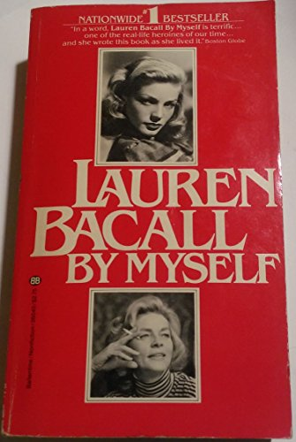 9780345260406: Lauren Bacall by Myself