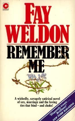 Remember Me (9780345260536) by Fay Weldon
