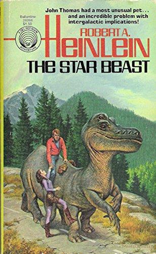 The Star Beast (034526066X) by Robert A. Heinlein