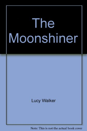 9780345266781: The Moonshiner