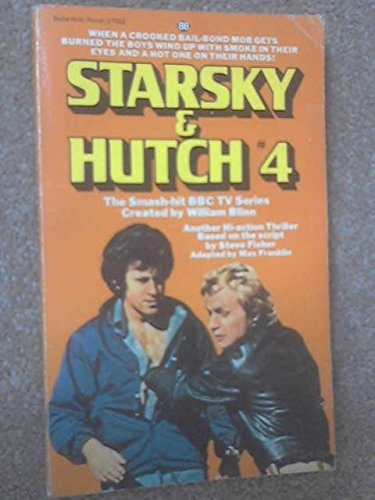 Starsky And Hutch # 4 (0345270525) by Max Franklin
