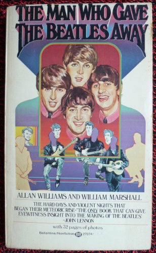 9780345270740: The Man Who Gave the Beatles Away