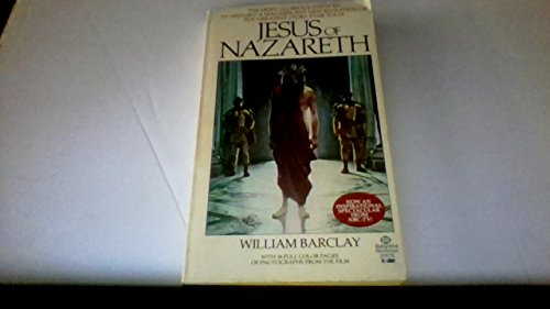 Jesus of Nazareth (0345270762) by William Barclay