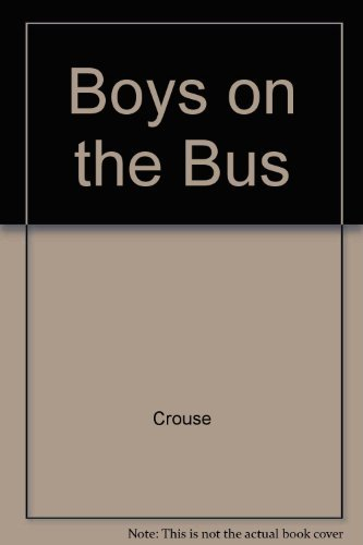 9780345270986: The Boys on the Bus