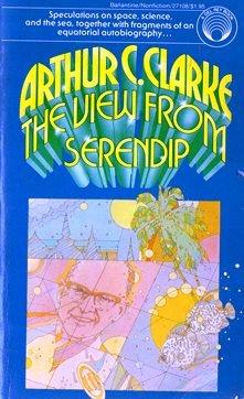 The View from Serendip: Arthur C. Clarke