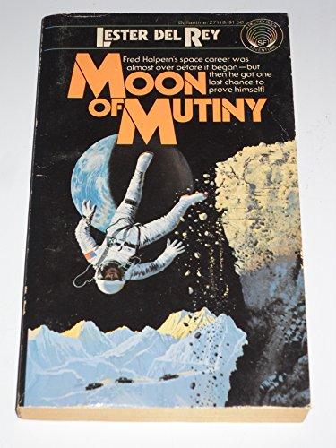 Moon of Mutiny: Lester Del Rey