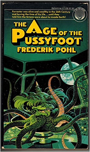 9780345271297: Age of the Pussyfoot