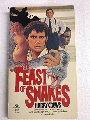 A Feast of Snakes: Harry Crews
