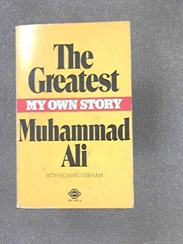 9780345271945: The Greatest - My Own Story - Mohammad Ali