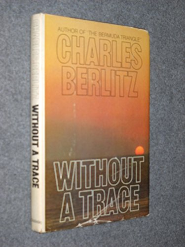 9780345272041: Without a Trace