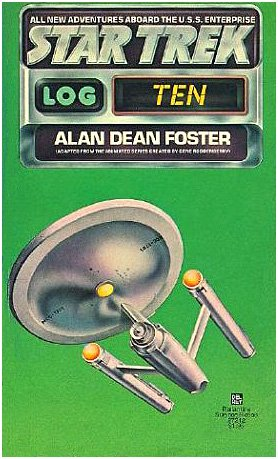 Star Trek Log Ten / 10: Alan Dean Foster (Adapter), Stanislaw Fernandes (Illustrator)