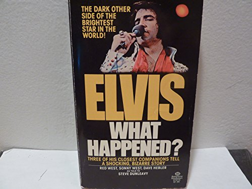 9780345272157: Elvis, What Happened?