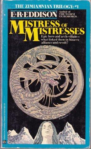 9780345272201: Mistress of Mistresses: A Vision of Zimiamvia