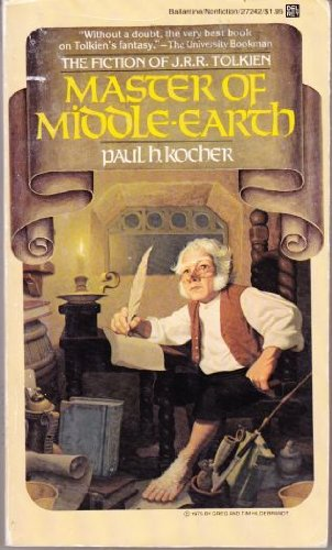 Master of Middle-Earth: The Fiction of J.R.R.: kocher, paul h.