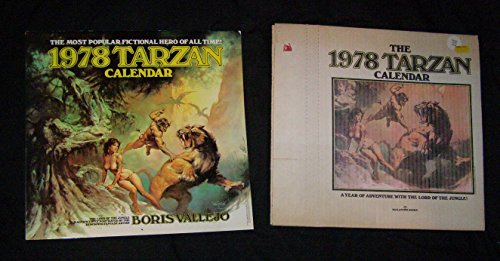 1978 Tarzan Calendar: The Lord of the Jungle Magnificently Portrayed by the Renowned Artist Boris ...