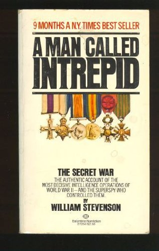 Man Called Intrepid - The Secret War: Stevenson, William