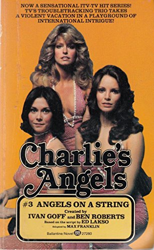 9780345272805: Charlie's Angels. #3. Angels on a String