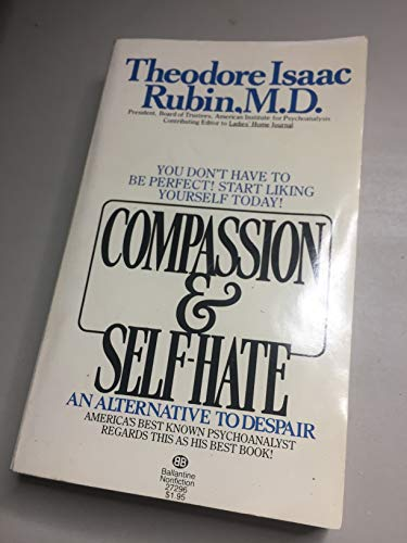 9780345272966: Title: Compassion Selfhate An Alternative to Despair