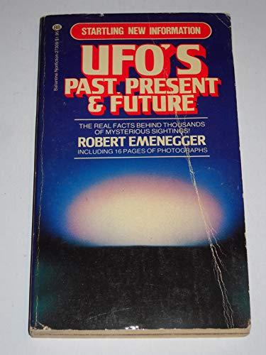 9780345273093: UFOs Past, Present & Future
