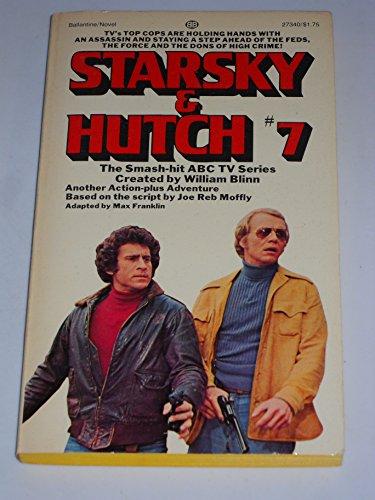 Starsky & Hutch #7: Max Franklin