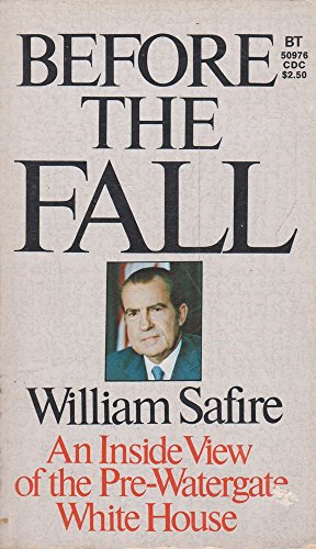 9780345273604: Before the fall: An inside view of the pre-Watergate White House