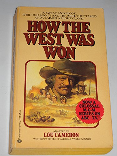 How the West Was Won: Cameron, Lou