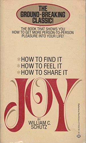 Joy: Schutz, William C.