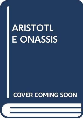 9780345274700: Aristotle Onassis