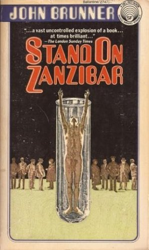 Stand on Zanzibar: John Brunner