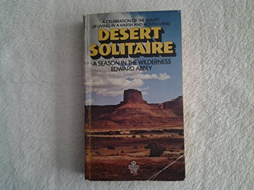desert solitaire a season in the