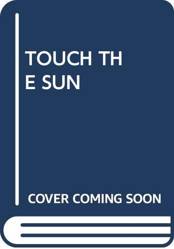 9780345275127: Title: Touch the Sun