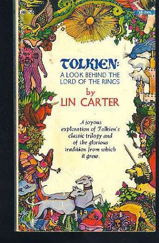 Tolkien: A Look Behind the Lord of: Carter, Lin