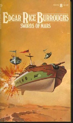 Swords of Mars (Martian Series, 8) (0345275462) by Edgar Rice Burroughs