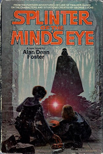 9780345275660: Splinter of the Mind's Eye: From the Adventures of Luke Skywalker