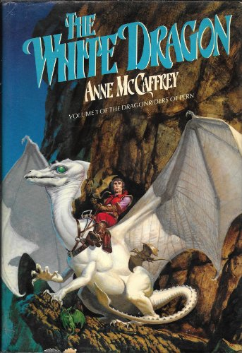 The White Dragon: Volume 3 of the Dragonriders of Pern ***SIGNED X2 & INSCRIBED***: Anne ...