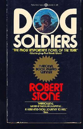9780345275745: The Dog Soldiers