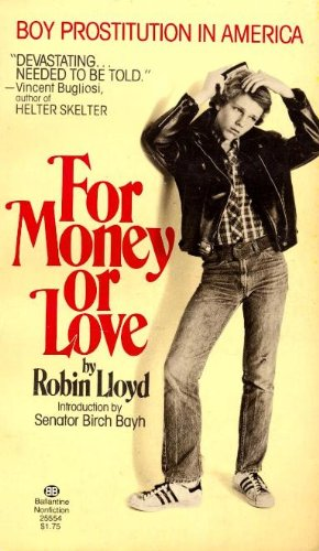 9780345275776: For Money or Love: Boy Prostitution in America