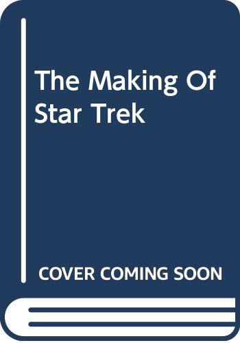 9780345276384: The Making Of Star Trek