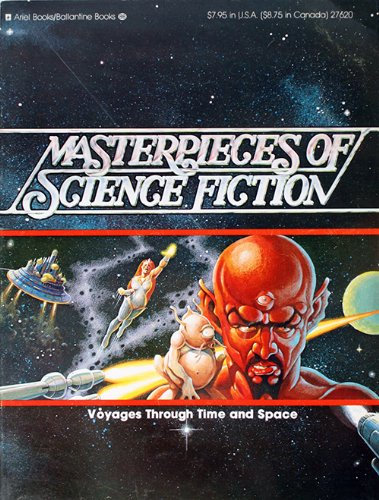 9780345276629: Masterpieces of Science Fiction: Voyages Through Time and Space