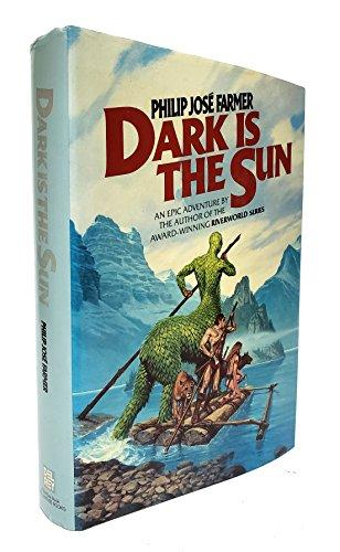 9780345276841: Dark Is The Sun