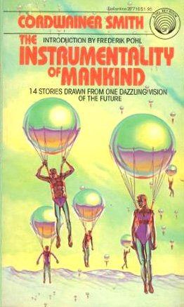9780345277169: The Instrumentality of Mankind