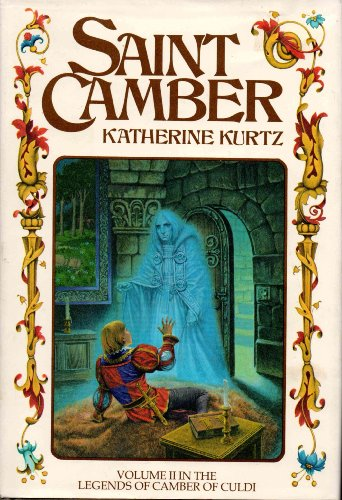Saint Camber (The Legends of Camber of Culdi, Vol. 2): Kurtz, Katherine