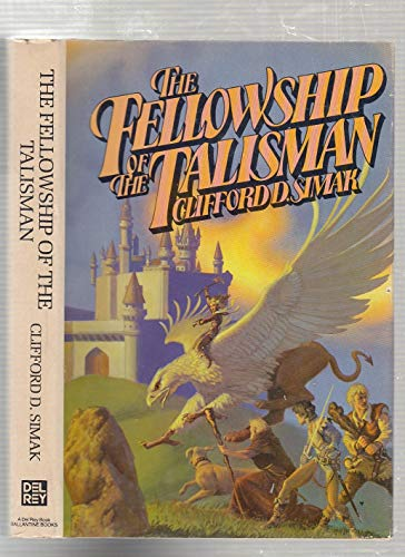 9780345277510: The Fellowship of the Talisman