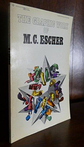 Graphic Work of M. C. Escher: M. C. Escher