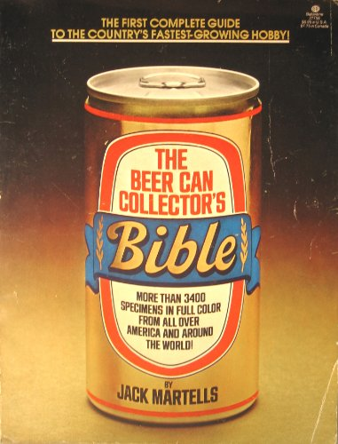 9780345277565: The Beer Can Collector's Bible