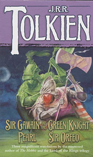 Sir Gawain and the Green Knight: J. R. TOLKIEN