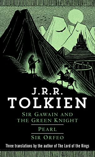 Sir Gawain and the Green Knight; Pearl;: J.R.R. Tolkien