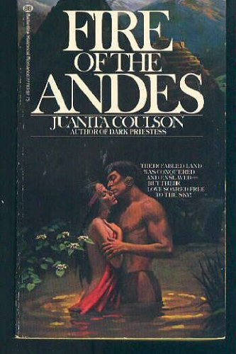 Fire of the Andes (034527783X) by Juanita Coulson